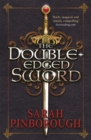 The Double-Edged Sword : Book 1