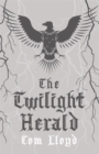 The Twilight Herald : The Twilight Reign: Book 2