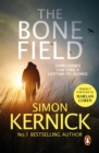 The Bone Field : The heart-stopping new thriller - eBook