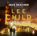 Night School : (Jack Reacher 21) - eAudiobook