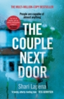 The Couple Next Door : The unputdownable Number 1 bestseller and Richard & Judy Book Club pick