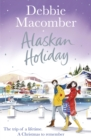 Alaskan Holiday : A Christmas Novel