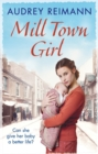 Mill Town Girl - eBook