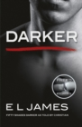 Darker : Fifty Shades Darker as Told by Christian - eBook