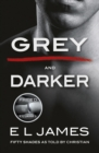 Fifty Shades from Christian s Point of View : Includes Grey and Darker - eBook