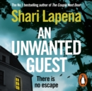 An Unwanted Guest : The chilling and gripping Richard and Judy Book Club bestseller