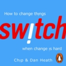 Switch : How to change things when change is hard - eAudiobook