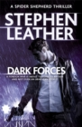 Dark Forces : The 13th Spider Shepherd Thriller