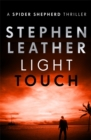Light Touch : The 14th Spider Shepherd Thriller - Book