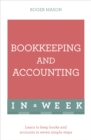 Bookkeeping And Accounting In A Week : Learn To Keep Books And Accounts In Seven Simple Steps