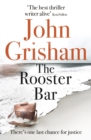 The Rooster Bar : The New York Times and Sunday Times Number One Bestseller