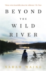 Beyond the Wild River - Book