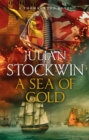 A Sea of Gold : Thomas Kydd 21 - Book