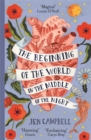 The Beginning of the World in the Middle of the Night : an enchanting collection of modern fairy tales