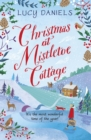 Christmas at Mistletoe Cottage : a Christmas love story set in a Yorkshire village - eBook