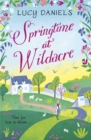 Springtime at Wildacre : the gorgeously uplifting, feel-good romance