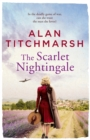 The Scarlet Nightingale : The thrilling wartime love story by national treasure Alan Titchmarsh - Book