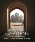 Paradise Gardens : the world's most beautiful Islamic gardens - Book