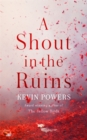 A Shout in the Ruins - Book