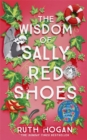 The Wisdom of Sally Red Shoes : from the author of The Keeper of Lost Things