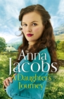 A Daughter's Journey : Birch End Series Book 1 - Book
