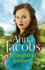 A Daughter's Journey : Birch End Series Book 1