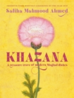 Khazana : A new Indo-Persian cookbook with recipes inspired by the Mughals - Book