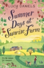 Summer Days at Sunrise Farm : the charming and romantic holiday read - Book