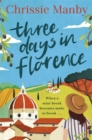 Three Days in Florence : the perfect romantic and feel-good read this summer - Book