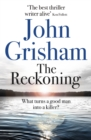 The Reckoning : the electrifying new novel from bestseller John Grisham - eBook