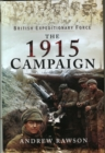 British Expeditionary Force - The 1915 Campaign
