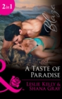 A Taste Of Paradise: Addicted to You (Unrated!, Book 8) / More Than a Fling (Unrated!, Book 9) (Mills & Boon Blaze)