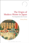 The Origin of Modern Shinto in Japan : The Vanquished Gods of Izumo