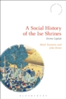 A Social History of the Ise Shrines : Divine Capital