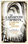 The Labyrinth of the Spirits : From the bestselling author of The Shadow of the Wind