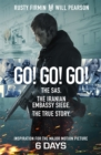 Go! Go! Go! : The SAS. The Iranian Embassy Siege. The True Story