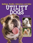 Bulldogs, Poodles, Dalmatians and Other Utility Dogs