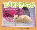 Hamsters : Questions and Answers