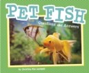 Pet Fish : Questions and Answers