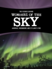 The Science Behind Wonders of the Sky : Auroras, Moonbows, and St. Elmo's Fire