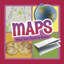 Maps : What You Need to Know - Book