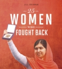 25 Women Who Fought Back - Book