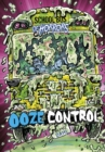 Ooze Control