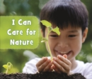I Can Care for Nature - Book