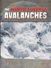 The World's Worst Avalanches - Book