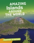 Amazing Islands Around the World - Book