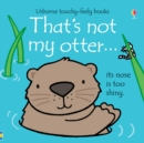 That's Not My Otter - Book