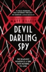Devil, Darling, Spy