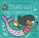 That's not my mermaid... - Book
