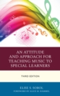 An Attitude and Approach for Teaching Music to Special Learners - Book